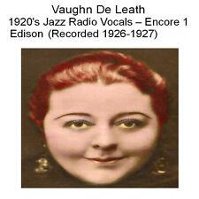 VAUGHN DE LEATH 1920'S RADIO & JAZZ VOCALS -  EDISON RECORDINGS  VOL 1 - New CD