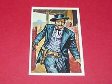 N°278 LE TUEUR CONQUETE DE L' OUEST WILLIAMS 1972 PANINI FAR WEST WESTERN
