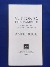 VITTORIO, THE VAMPIRE - UNCORRECTED PROOF BY ANNE RICE