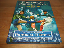 Book. Portsmouth Football Club 1898-1998. Centenary Pictorial History. Pompey.
