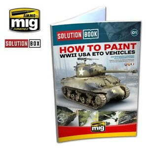 MIG AMMO 6500 WWII US ARMY VEHICLES PAINTING & WEATHERING GUIDE BOOK