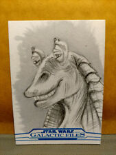 2018 STAR WARS GALACTIC FILES JAR JAR BINKS SKETCH 1/1 BY GERRY GARCIA JR
