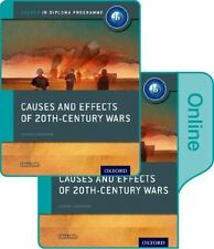 Causes and Effects of 20th Century Wars: IB History Print and Online Pack: Oxfor