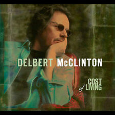 Cost of Living Digipak by Delbert McClinton (CD, Aug-2005, New West (Record...