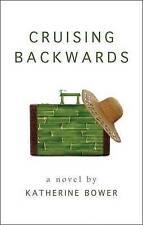 Cruising Backwards by Katherine Bower