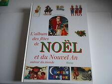 L'ALBUM DES FETES DE NOEL ET DU NOUVEL AN AUTOUR DU MONDE - S. LOUNGUINE
