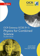 OCR Gateway GCSE Physics for Combined Science 9-1 Student Book (GCSE Science...