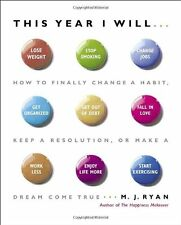 This Year I Will...: How to Finally Change a Habit