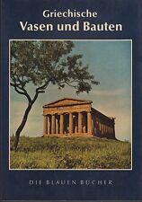 Griechische Vasen und Bauten (Bildband mit ca. 115 Abb.)   EA 1963