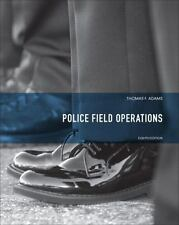 Police Field Operations by Thomas F. Adams and John T. Foust (2013, Hardcover)