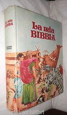 LA MIA BIBBIA Testo a cura di Bruna Battistella Illustrato da Aldo Guerra di e