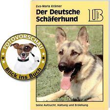Deutscher Schäferhund Ratgeber Aufzucht, Pflege Haltung und Erziehung (Landbuch)