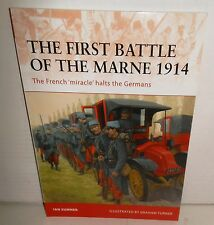 BOOK OSPREY Campaign # 221 First Battle of the Marne 1914 The French 'miracle'