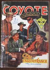 Romanheft El Coyote nº 21 les malheurs Ranch Österr. Sortie