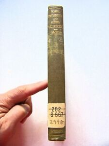 1908 1st Edition PASSING PROTESTANTISM AND COMING CATHOLICISM By NEWMAN SMYTH