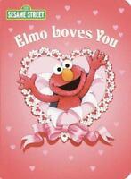 Elmo Loves You (Sesame Street) (Big Bird's Favorites Board Books) by Albee, Sar