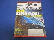 5.0 Mustang & Super Fords Magazine, November 2013, Blue Dream! Complete Cortex