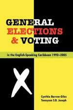 General Elections and Voting in the English Speaking Caribbean 1992-2005 (Paperb
