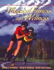 Physical Fitness and Wellness (2nd Edition) by Greenberg, Jerold S., Greenberg,