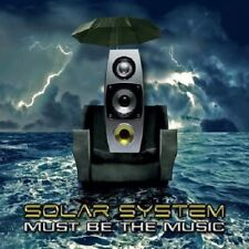 Solar system-must be the music CD NEUF