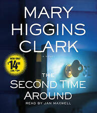 NEW The Second Time Around: A Novel by Mary Higgins Clark