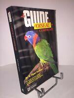Le guide pratique de l'oiseau de compagnie par Dr. R. Dean Axelson