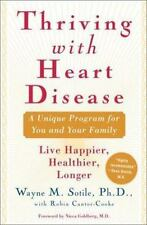 Thriving With Heart Disease: The Leading Authority on the Emotional Effects of H