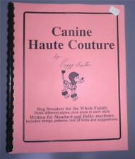 Canine Haute Couture for Knitting Machines Book Patterns Dog Coat Dogs Sweater