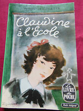 CLAUDINE A L'ECOLE - WILLY et COLETTE - Poche - Albin MICHEL - 1963