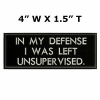 In My Defense I Was Left Unsupervised Car Truck Window Bumper Sticker Decal