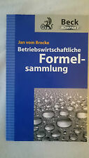 NEU - BECK Betriebswirtschaftliche Formelsammlung - J. v. Brocke - 9783406571794