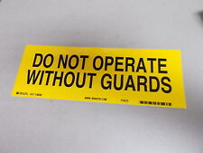"NEW Brady 88285 ""Do Not Operate without Guards"" Safety Label *FREE SHIPPING*"
