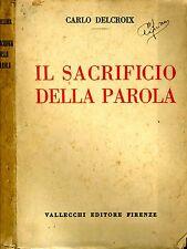 Il Sacrificio Della Parola. . 1924. .