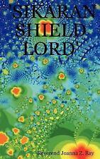 'sikaran shield Lord' by Joanna Z. Ray (2007, Hardcover)