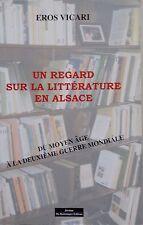 un regard sur la littérature en Alsace - Eros Vicari