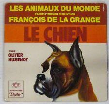 Chats - Chiens  45 tours Les animaux du monde François de la Grange