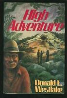 High Adventure by Westlake, Donald E.