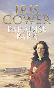 Paradise Park by Iris Gower, Hardback