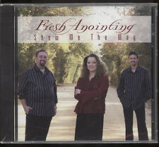 SEALED SOUTHERN GOSPEL MUSIC CD,FRESH ANOINTING,SHOW ME THE WAY