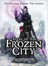 Frostgrave: Frostgrave - Tales of the Frozen City by Joseph A. McCullough (2015,