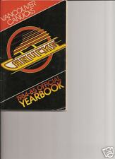 NHL - VANCOUVER CANUCKS 1984-85 OFFICIAL YEARBOOK
