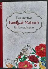 Das kreative LandLust-Malbuch