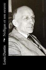 Nelligan et Son Oeuvre by Louis Dantin (2016, Paperback)