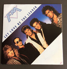 "FM - Let Love Be The Leader 7"" 45rpm Vinyl Single Record VG 1987 UK Press"