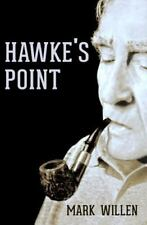 Hawke's Point by Mark Willen (2014, Paperback)