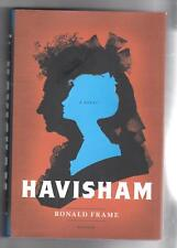 Havisham : A Novel by Ronald Frame (2013, Hardcover)