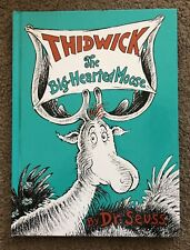 Classic Seuss: Thidwick the Big-Hearted Moose by Dr. Seuss 67th Printing