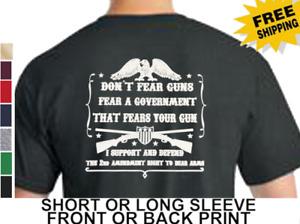 2nd Amendment Don't Fear Guns Fear A Government That Fears Guns Men's T Shirt