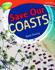 Oxford Reading Tree: Stage 13: Treetops Non-Fiction: Save Our Coasts!-ExLibrary