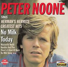 PETER NOONE: NO MILK TODAY-Sing HERMAN'S HERMITS greatest hits/cd